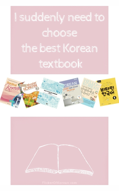 I suddenly need to choose the best Korean textbook for me